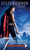 Turned (The Blood Lily Chronicles)
