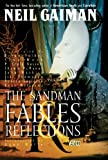 Image of The Sandman Vol. 6: Fables and Reflections (New Edition)