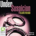 Under Suspicion Audiobook by Claire McNab Narrated by Caroline Lee