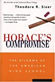Horace's Compromise: The Dilemma of the American High School (0395755352) by Sizer, Theodore R.