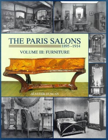 Paris Salons Vol 3: Furniture (Paris Salons, 1895-1914)