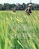 Les Cahiers de la Fondation Gilles Caron N 1 : Couleurs