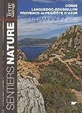 echange, troc Terre Sauvage - Sentiers nature : 45 randonnées en Corse, Languedoc-Roussillon et Provence-Alpes-Côtes d'Azur