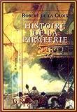 echange, troc Robert de La Croix - Histoire de la piraterie