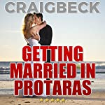 Getting Married in Protaras: Planning Your Wedding in Cyprus | Craig Beck