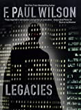 Legacies (0312864140) by Wilson, F. Paul