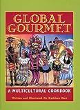 Global Gourm�t: A Multicultural Cookbook