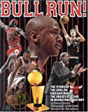 Bull Run: The Story of the 1995-96 Chicago Bulls The Greatest Team in Basketball History (1886110107) by Roland Lazenby