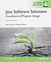 Java Software Solutions: 8th Global Edition Front Cover