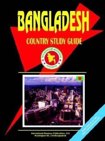 Bangladesh Country Study Guide
