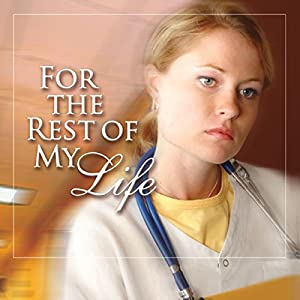 For the Rest of My Life Audiobook