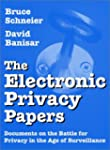 The Electronic Privacy Papers: Docume...