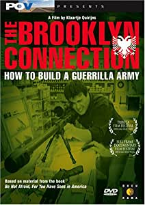 The Brooklyn Connection - How to Build a Guerilla Army