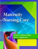 Student Study Guide for Littleton/Engebretson's Maternity Nursing Care, 2nd