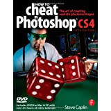 How to Cheat in Photoshop CS4: The art of creating photorealistic montagesby Steve Caplin