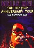 Melle Mel - The Hip Hop Anniversary Tour [DVD] [2008]