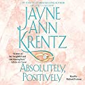 Absolutely, Positively Audiobook by Jayne Ann Krentz Narrated by Richard Ferrone