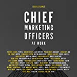 Chief Marketing Officers at Work | Josh Steimle