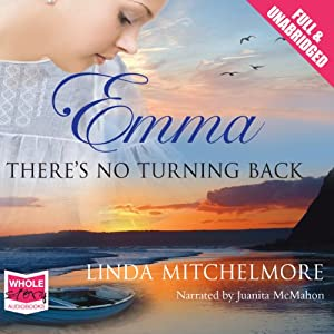 Emma: There's No Turning Back Audiobook