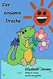 Der einsame Drache (German Edition)