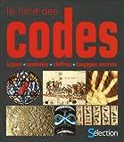 """Afficher """"Le Livre des codes"""""""