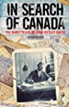 In Search of Canada: The Early Years...