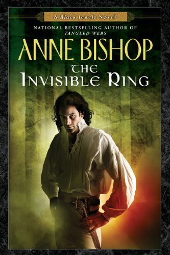 Cover of The Invisible Ring (Black Jewels, Book 4)