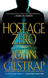 Hostage Zero by John Gilstrap ebook deal