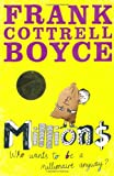 Cover of Millions by Frank Cottrell Boyce 0330450840