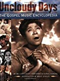 Uncloudy Days: The Gospel Music Encyclopedia (Book)