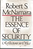 The essence of security: Reflections in office (0340109505) by McNamara, Robert S