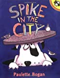 img - for Spike in the City book / textbook / text book