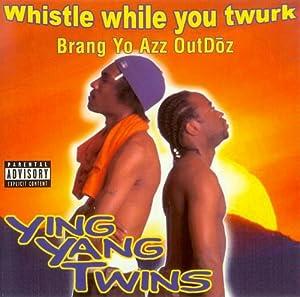 Brang Yo Azz Outdoz/Whistle While You