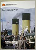 img - for Lochranza Pier book / textbook / text book