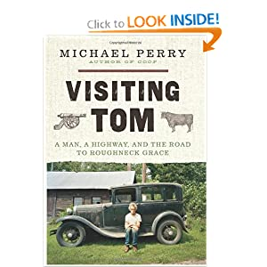 Downloads Visiting Tom: A Man, a Highway, and the Road to Roughneck Grace