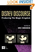 Disney Discourse: Producing the Magic Kingdom (AFI Film Readers)