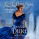 How to Lose a Duke in Ten Days: An American Heiress in London (       UNABRIDGED) by Laura Lee Guhrke Narrated by Susan Ericksen