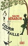 Courir sur la faille par Benaron