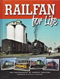 img - for Railfan (Rail Fan) for Life: The Photography of Harold Carstens book / textbook / text book