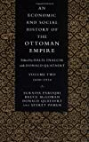 img - for An Economic and Social History of the Ottoman Empire: 1st (First) Edition book / textbook / text book