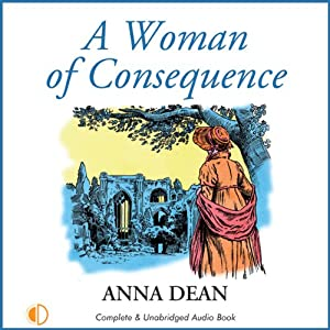 A Woman of Consequence | [Anna Dean]