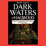Dark Waters of Hagwood | Robin Jarvis