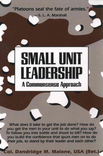 Dandridge M. Malone - Small Unit Leadership