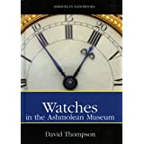 Watches (Ashmolean Handbook Series)by David Thompson
