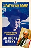 A Path from Rome: An Autobiography (Oxford Paperbacks) (0192830503) by Kenny, Anthony