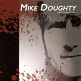 Introductionvon &#34;Mike Doughty&#34;