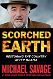 img - for Scorched Earth: Restoring the Country after Obama book / textbook / text book