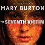 The Seventh Victim | Mary Burton
