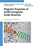 img - for Magnetic Properties of Antiferromagnetic Oxide Materials: Surfaces, Interfaces, and Thin Films book / textbook / text book