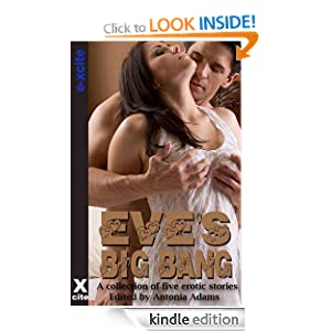 Eve's Big Bang - a collection of five erotic stories